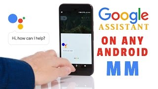 How to Get GOOGLE ASSISTANT On Any Android Phone