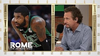 Kyrie Irving Is Ghosting The Celtics | The Jim Rome Show