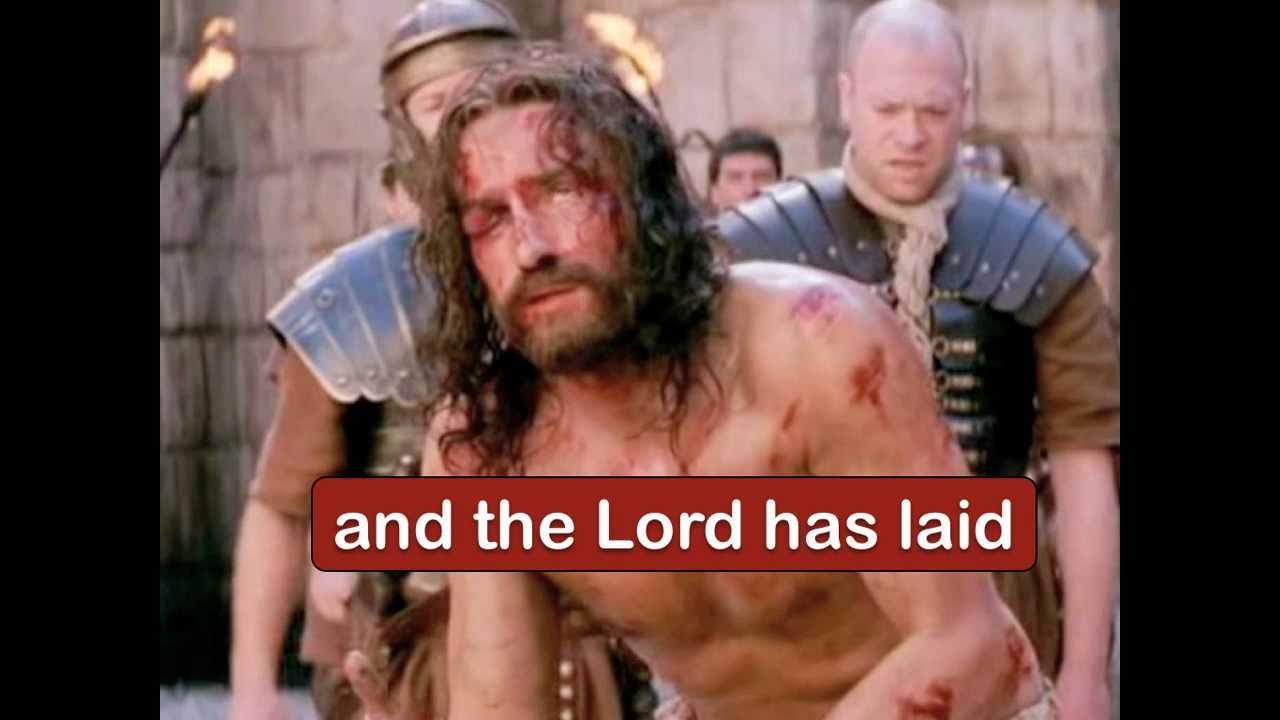 Isaiah 53 5 6 Healed Isaiah 53 5 6