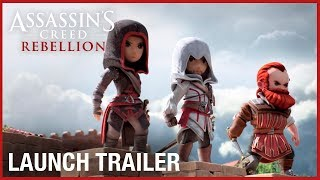 Assassin's Creed Rebellion: Launch Trailer | Ubisoft [NA]