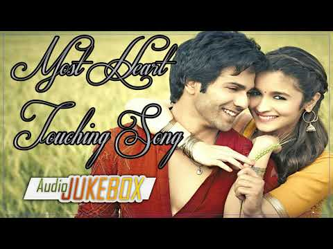 MOST HEART TOUCHING SONGS EVER 2018  -  TOP HINDI SONGS -  BEST HEART TOUCHING SONGS 2018 - JUKEBOX