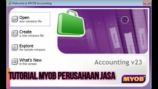 Kasus 1 Tutorial MYOB Perusahaan Jasa Bahasa Indonesia Full Terlengkap