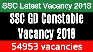 SSC GD Constable Vacancy 2018 | SSC Constables (GD) Notification | FreeJobAlert