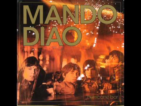 Mando Diao - Cut The Rope