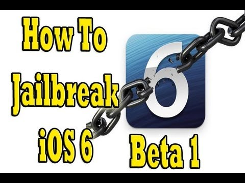 How To Jailbreak iOS 6 Beta 1