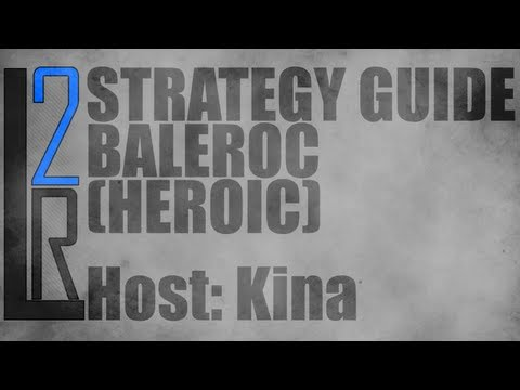 LearntoRaid's Baleroc Strategy Guide (25 Heroic)