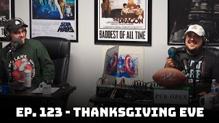 Thanksgiving Eve | Ep. 123 - Heartland Radio 2.0