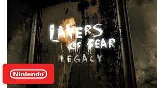 Layers of Fear: Legacy Trailer - Nintendo Switch