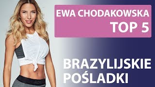 "Top 5 - Ewa Chodakowska - ""Bazillian Butt"" Exercises"