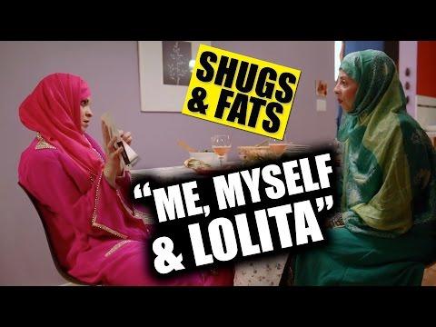 SHUGS & FATS: Me, Myself, and Lolita