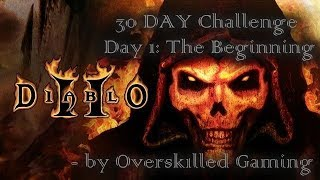 Diablo II: 30 DAY CHALLENGE (Day 1) - The Beginning