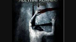 Watch All That Remains It Dwells In Me video