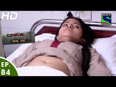 Crime Patrol Dial 100 - क्राइम पेट्रोल - Male Foeticide - Episode 84 - 30th January, 2016 thumbnail