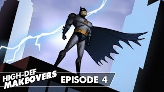 BATMAN: THE ANIMATED SERIES OPENING THEME | High-Def Makeovers #4