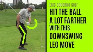 GOLF: Hit The Ball A Lot Farther With This Downswing Leg Move