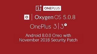 OnePlus 3 / 3T OxygenOS 5.0.8 Hotfix Update Quick Look