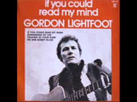 Gordon Lightfoot - If You Could Read My Mind Love