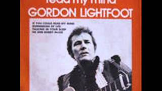 Watch Gordon Lightfoot If You Could Read My Mind video