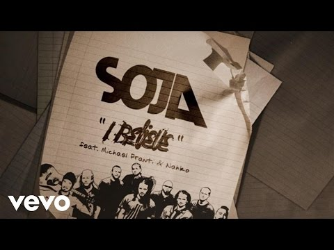 SOJA - I Believe (Official Lyric Video) ft. Michael Franti, Nahko
