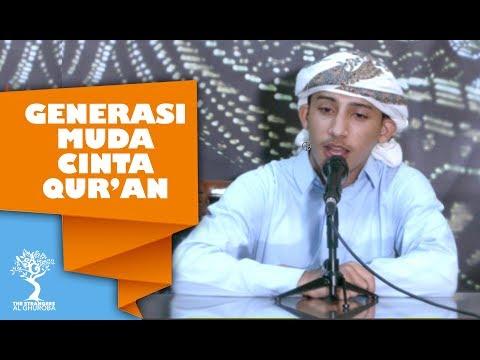 Generasi Muda Cinta Qur'an - Syaikh Harits al Arijaliy