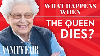 What Happens When The Queen Dies | Vanity Fair