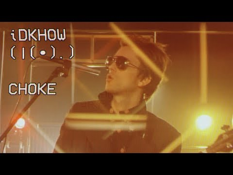 I DONT KNOW HOW BUT THEY FOUND ME - Choke (Official Music Video)