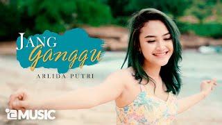 Download lagu Arlida Putri - Jang Ganggu ( )