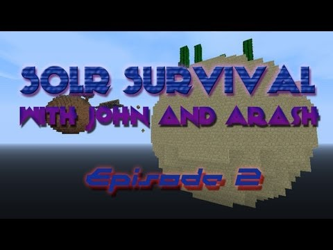 Minecraft: Solar Survival w/ John & Arash Ep.2 - Frustrations [HD]