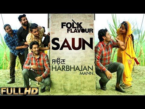 New Punjabi Songs 2015 | Saun | Harbhajan Mann | Latest Punjabi Songs 2015 video