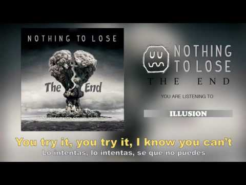 Nothing To Lose - Illusion (Official Lyric Video)