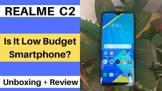 Realme C2 Unboxing & Review | Best Low Budget Smartphone
