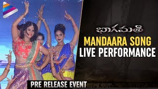 Bhaagamathie Movie Mandaara Song LIVE Performance | #Bhaagamathie Pre Release Event | Anushka