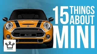 15 Things You Didn't Know About MINI
