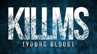 KILLING ME INSIDE - Young Blood (Official Lyrics Video)