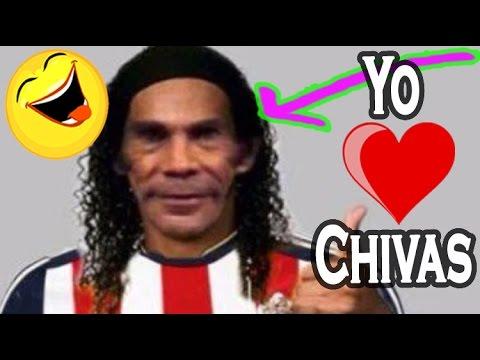 Chivas Del Guadalajara Y Sus Memes Mas Cagados Youtube