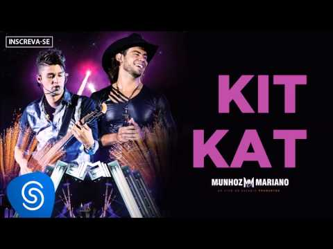 Munhoz e Mariano Feat Thiaguinho - Kit Kat (Ao Vivo no Está...