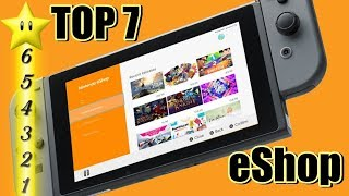 TOP 7 Nintendo eShop Spiele 2017! | Nintendo Switch | Meine Highlights!