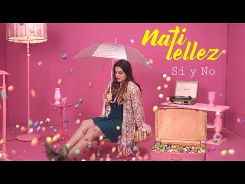 Si Y No - Nati Tellez (Video Oficial)