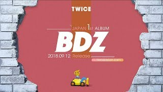 TWICE『BDZ』Spoiler Video