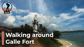 How to Travel Galle - Walking around Galle Fort in Sri Lanka