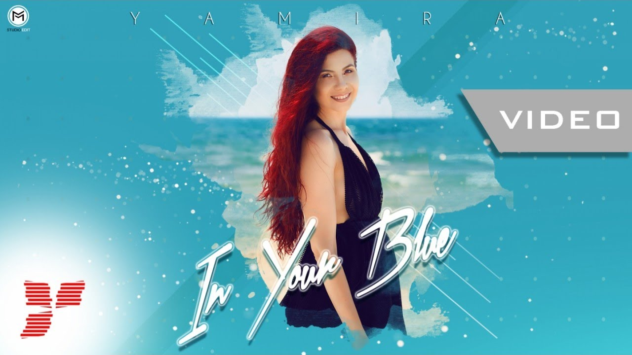 Yamira - In Your Blue - || #Level Up Music