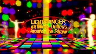 LICHTBRINGER @Infinite Drifter/s Around The Straw 2017 at LEA28
