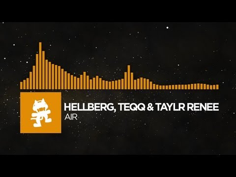 [House Music] - Hellberg, Teqq & Taylr Renee - Air  [Monstercat Release]
