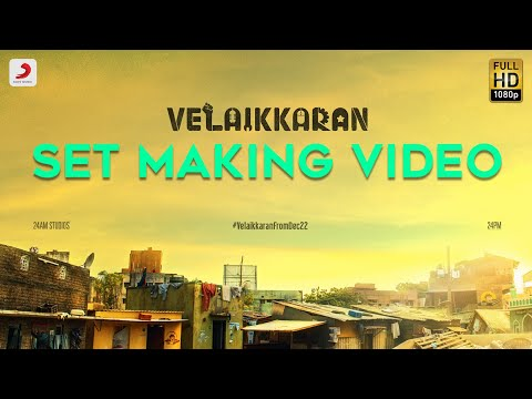 Velaikkaran Set Making Video | Sivakarthikeyan, Nayanthara l Mohan Raja