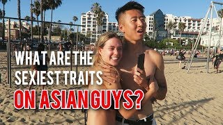 What Are The Sexiest Traits On Asian Guys?