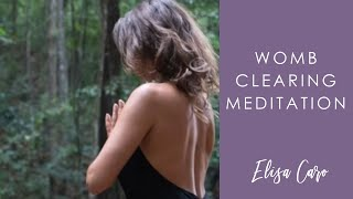 Elisa Womb Clearing Meditation