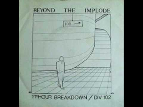 "Beyond The Implode ""11th Hour Breakdown"""