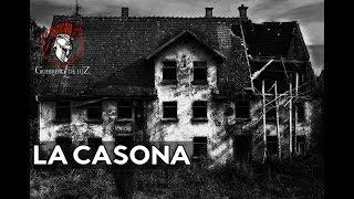 LA CASONA MALDlTA | HISTORIA DE TERR0R REAL
