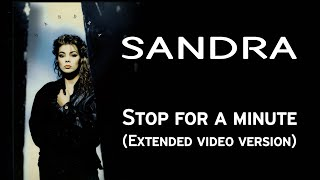 Watch Sandra Stop For A Minute video