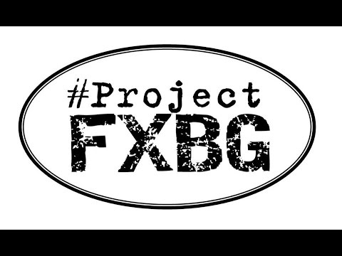Welcome to #ProjectFXBG